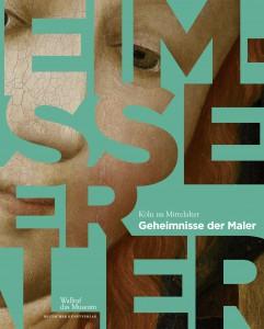 05_Wallraf-Richartz-Museum_Geheimnisse der Maler