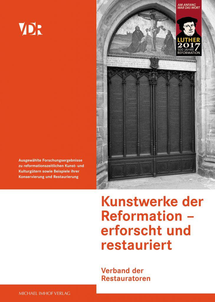 Kunstwerke der Reformation – erforscht und restauriert