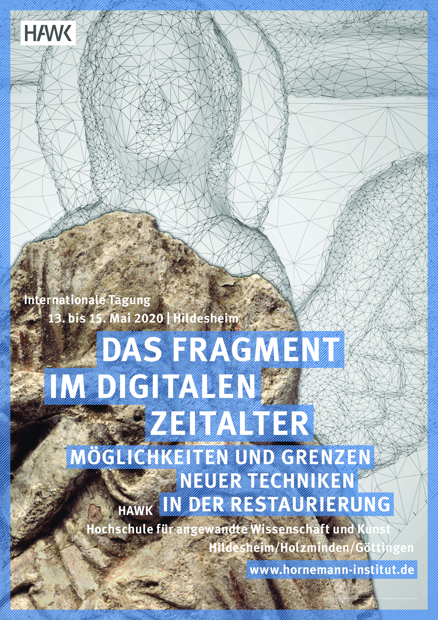 Tagungsplakat. Foto des Fragments: Dommuseum Hildesheim; 3-D - Rekonstruktion: HAWK (Christine Fiedler)/ Gestaltung: CI/CD-Team der HAWK