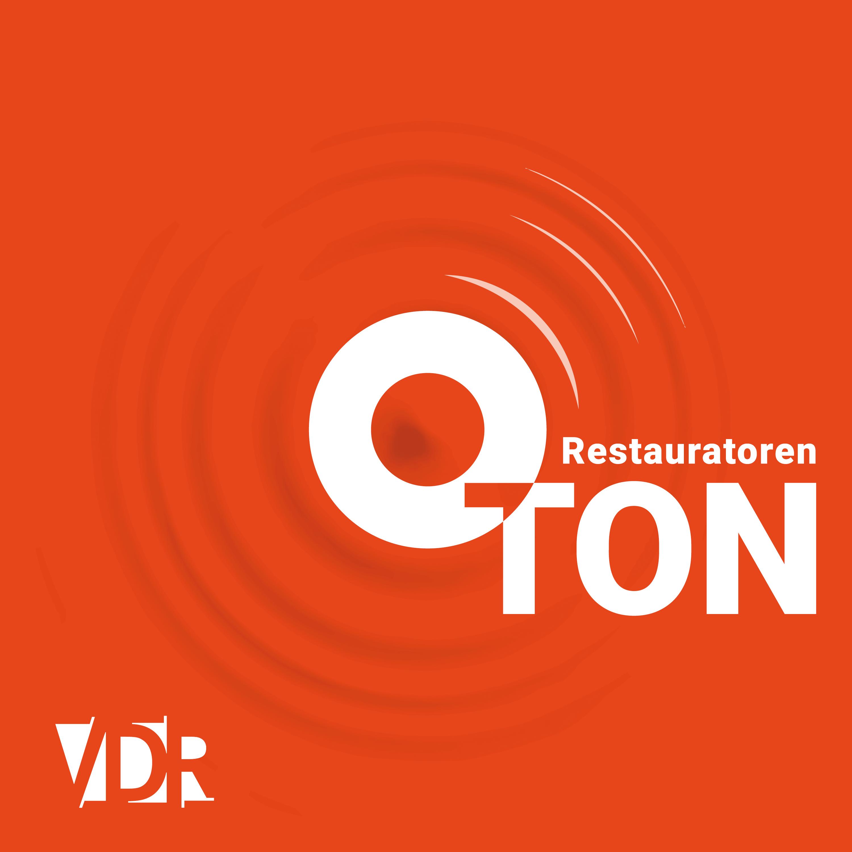 Podcast Restauratoren-O-Ton